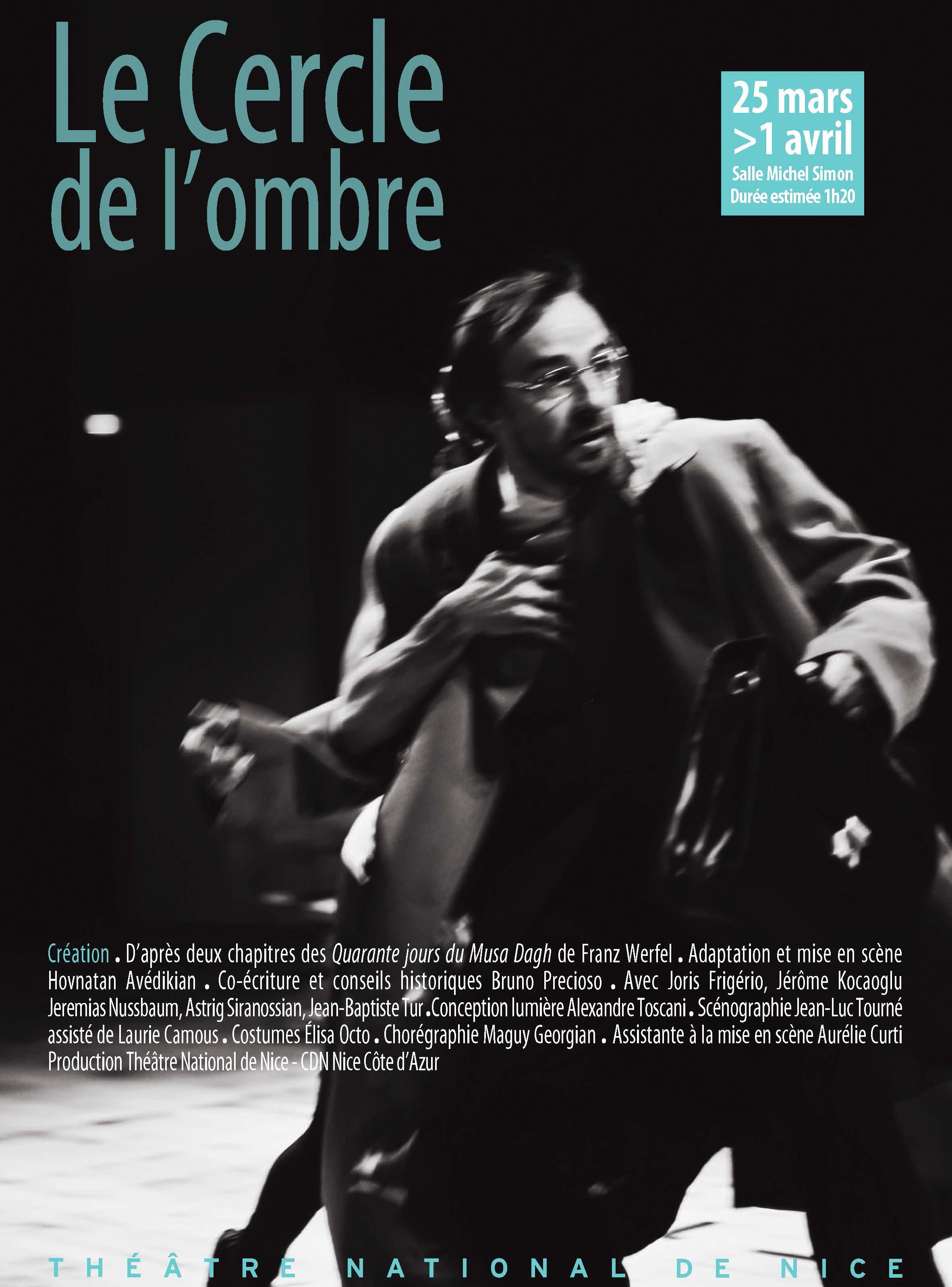 """Jeremias Nussbaum sur l'affiche de la pièce de théâtre """"Le cercle de l'ombre"""" - Théâtre National de Nice"""